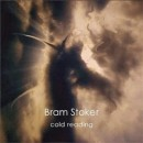 Bram Stocker - Cold Reading (2014)