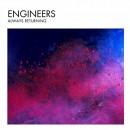 Engineers - Always Returning (2014)