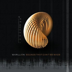 Marillion - Sounds That Can't Be Made (2012)