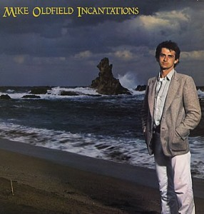 Mike Oldfield - Incantations (1977)