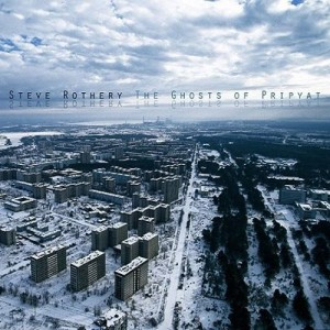 Steve Rothery - The Ghosts Of Pripyat (2015)