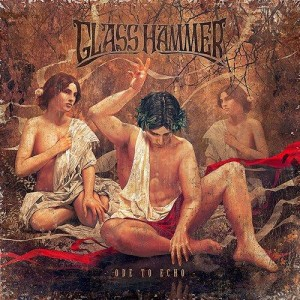 Glass Hammer - Ode to Echo (2014)