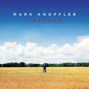 Mark Knopfler - Tracker (2015)