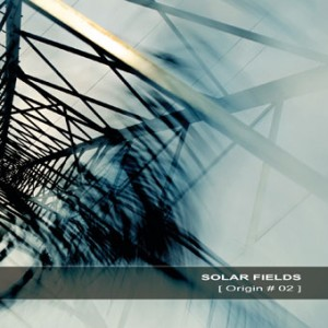 Solar Fields - Origin #02 (2013)