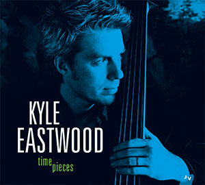 Kyle Eastwood - Timepieces (2015)