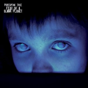Porcupine Tree - Feart of the Blank Planet (2007)