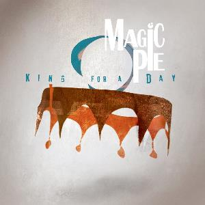 Magic Pie - King For A Day (2015)
