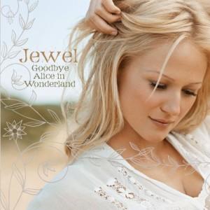 Jewel - Goodbye Alice In Wonderland (2006)