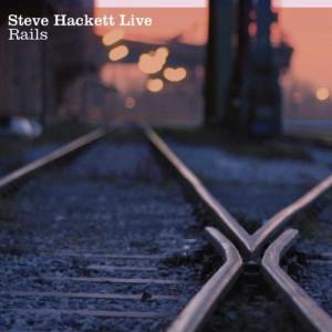 Steve Hackett - Rails Live (2010)