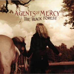 Agents Of Mercy - The Black Forest (2011)