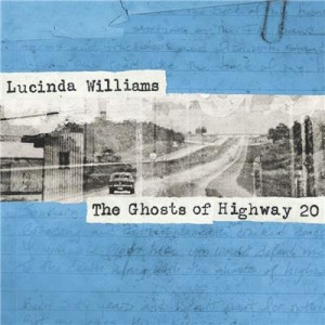 Lucinda Williams - The Ghosts of Highway 20 (2016)