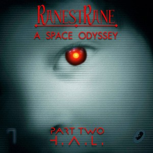 Ranestrane - A Space Odyssey part two (2015)