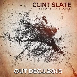 Clint Slate - Before the Dark (2015)