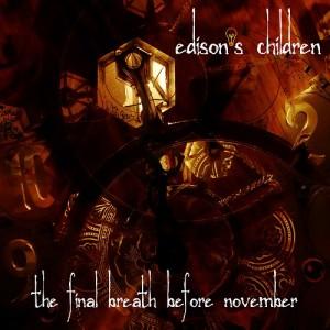 Edison's Children - The Final Breath Before November (2013)