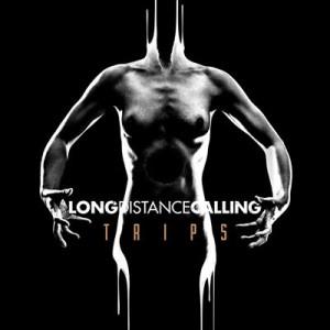 Long Distance Calling - Trips (2016)