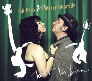 Lili Cros & Thierry Chazelle - Tout Va Bien (2016)