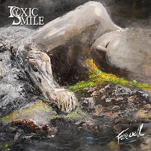 Toxic Smile - Farewell (2015)