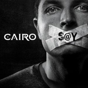 Cairo - Say (2016)