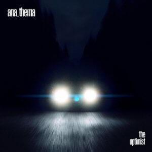 Anathema - The Optimist (2017)