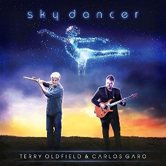 Terry Oldfield & Carlos Garo - Sky Dancers (2017)