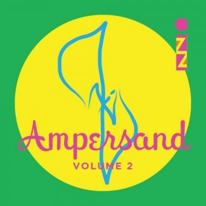 IZZ - Ampersand volume 2