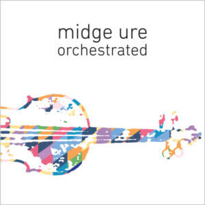 Midge Ure - Orchestrated (2017)