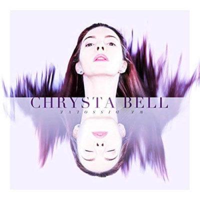 Chrysta Bell - We Dissolve (2017)