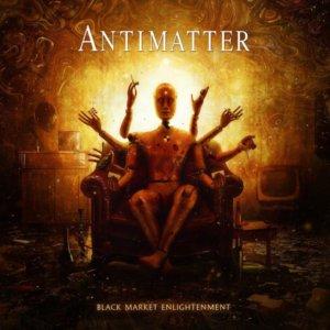 Antimatter - Black Market Enlightenment (2018)
