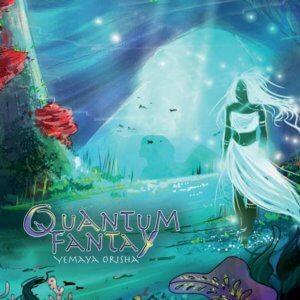 Quantum Fantay - Yemaya Orisha (2019)