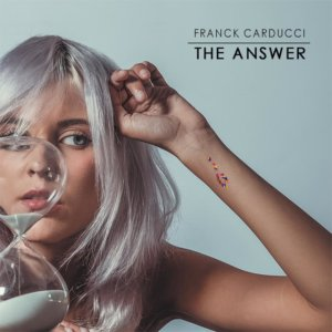 Franck Carducci - The Answer (2019)