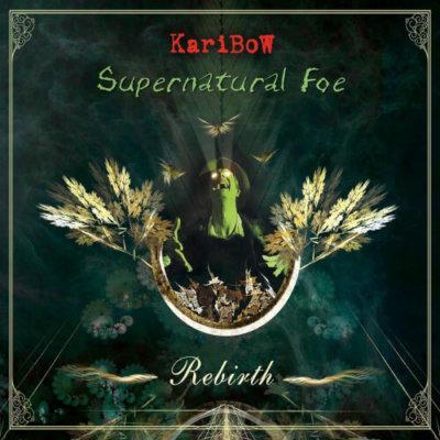 Karibow - Supernatural Foe Rebirth (2019)