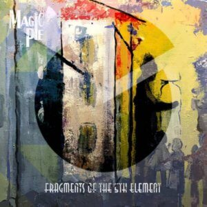 Magic Pie - Fragments of the 5th Element (2019)