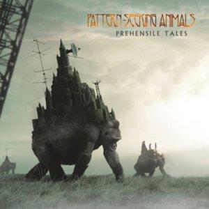 Pattern-Seeking Animals - Prehensile Tales (2020)
