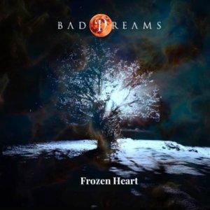 Bad Dreams - Frozen Heart (2020)