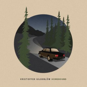 Kristoffer Gildenlöw - Homebound (2020)
