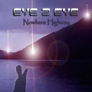 Eye 2 Eye - Nowhere Highway (2020)