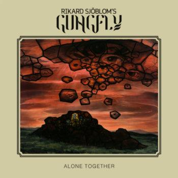 Rikard Sjöblom's Gungfly - Alone Together (2020)
